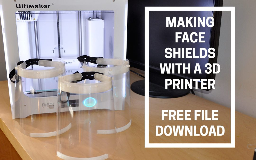 Making face shields with a 3d printer
